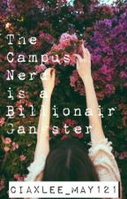 The Campus Nerd Is A Billionaire Gangster by ciaxlee_may121