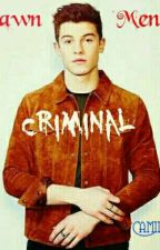 Criminal (Shawn Mendes) by camiiMendes17
