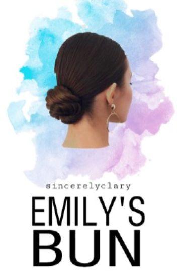 Emily's Bun