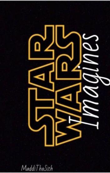 STAR WARS Imagines!