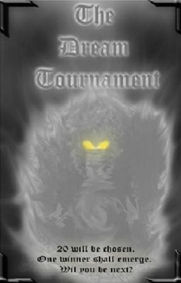 The Dream Tournament (on hold)