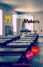 34 TroubleMakers by ColumbiaDiscovery