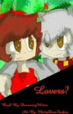 Lovers? (Ross X Max) Rosszan or moss ( House_Owner X Mithzan ) EDITING by SwitzerlandAOT