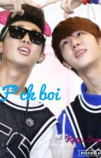 F*ck Boi  by Kpop_Army69