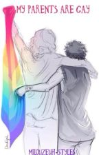 My parents are Gay. // Larry Stylinson. by Milouzeuh_Styles