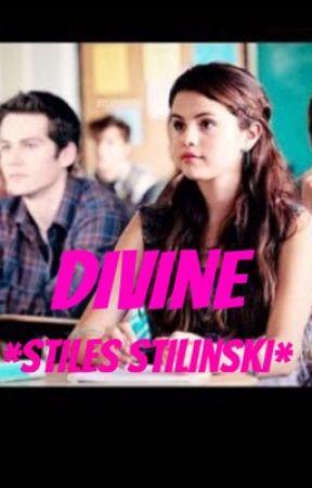 Divine *Stiles Stilinski* Book 1 by texasforever6