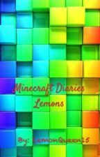 Minecraft Diaries Lemons by LemonQueen15