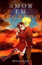 Amor em Segredo [ Boruto & Sarada ] by myllalee