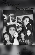 The Second Generation ( An August Love Story ) by August_Slays