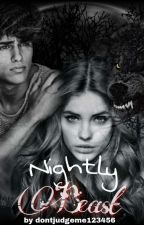 Nightly Beast #wattys2018  by dontjudgeme123456
