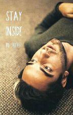 Stay Inside (Jalex) by VK1023