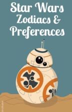 Star Wars Zodiacs, Preferences, and Imagines {Requests Open} by deannahs