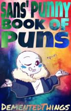 Sans' Punny Book of Puns by DementedThings