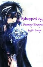Kidnapped by a Charming Stranger? by BriSavage