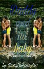 Daddy And His Baby ; L.S. BDSM by HarryEatLouisArse