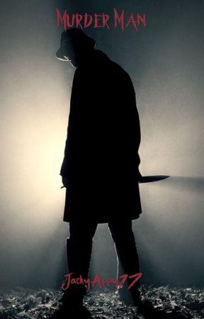 Murder Man by JackyAppy17