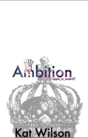 Ambition by Ripple_in_water27