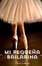 Mi Pequeña Bailarina | Freddy Leyva by AnaMikeylaMouque