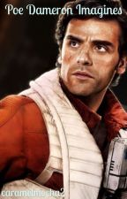 Poe Dameron Imagines by caramelmocha2