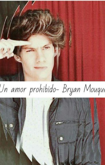 Un amor prohibido Bryan Mouque