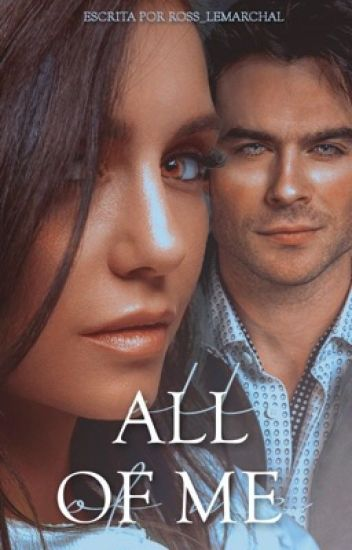 All Of Me| Season 2| Fanfic Nian