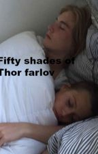 Fifty shades of Thor farlov by KimmiAndersen