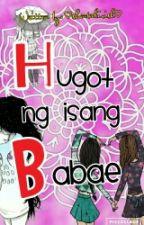 Hugot ng Isang Babae (HNIB) by ShantalIrish