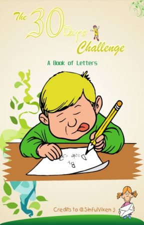 The 30 Days Letter Challenge by -dozie-