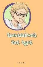 Tsukishima's the type by mxffiaf
