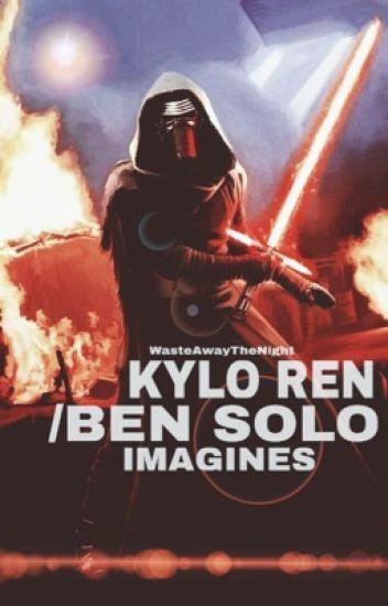 Kylo Ren/Ben Solo imagines