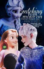 Watching Him Move On [Jelsa VS Jackunzel] by -PrinceFrost-