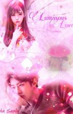 Luminous Love [EXO SEHUN] by Asanly07