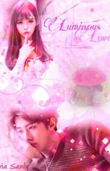 Luminous Love [EXO SEHUN]