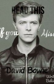Read this if you miss David Bowie by Pandalady8956
