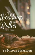 Of Weddings and Belles by Starlately