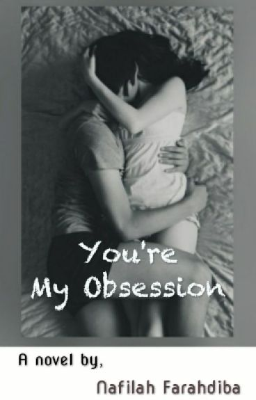 You're My Obsession