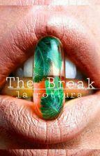 The Break-La Rottura by WillaMoore