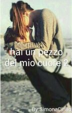 Hai Un Pezzo Del Mio Cuore 2 by avrocuraditutto