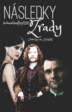 Následky zrady /ff Harry Potter by savanahmalfoy1231