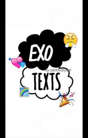 EXO TEXTS by parkfuckyeol