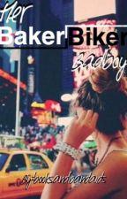 Her Baker Biker Badboy by booksandbandaids