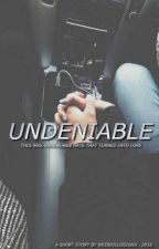 Undeniable by WeirdIllusions