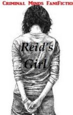 Reid's Mystery Girl (ON HOLD) by SilenceAndSmiles