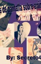 Fondos De Pantalla Sobre Anime by Secreto404