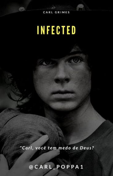 •Infected || Carl Grimes•