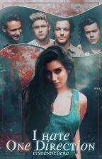 I hate One Direction |ff. Niall Horan| - DOKONČENO ✔️ by itsdennyhere