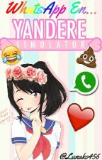 Whatsapp En Yandere Simulator by LunakoLG
