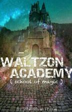 Waltzon Academy ( School Of Magic ) ( ONGOING ) by johndenuniforme