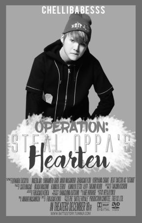 Operation: Steal Oppa's Hearteu [SOON] by Chellibabesss