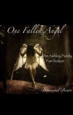one fallen angel (an Ashley Purdy love story) by diamond0purdy0girl